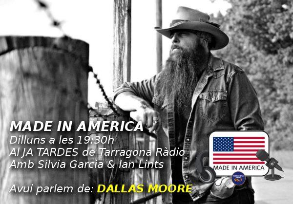 Made ina America amb Dallas Moore